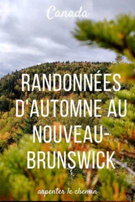 Où admirer les couleurs d'automne au Nouveau-Brunswick _ Idées de randonnées