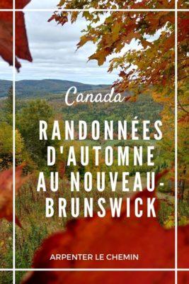 Randonnées pour admirer les feuilles d'automne au Nouveau-Brunswick, Canada