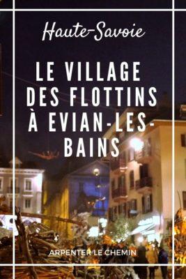 Visite magique pour Noël _ le villages flottins à Evian-les-Bains, en Haute-Savoie