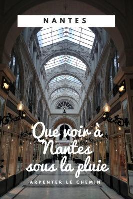 Visiter Nantes sous la pluie - blog voyage - Arpenter le chemin