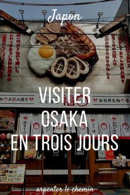 Visiter Osaka Kansai Japon voyage