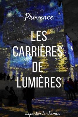 Spectacle insolite en Provence - Les Carrieres de lumieres - Arpenter le chemin blog de voyage
