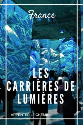 Visiter les Carrieres de lumieres en Provence - Arpenter le chemin blog de voyage