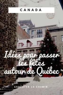 activites fetes noel quebec blog voyage canada hiver