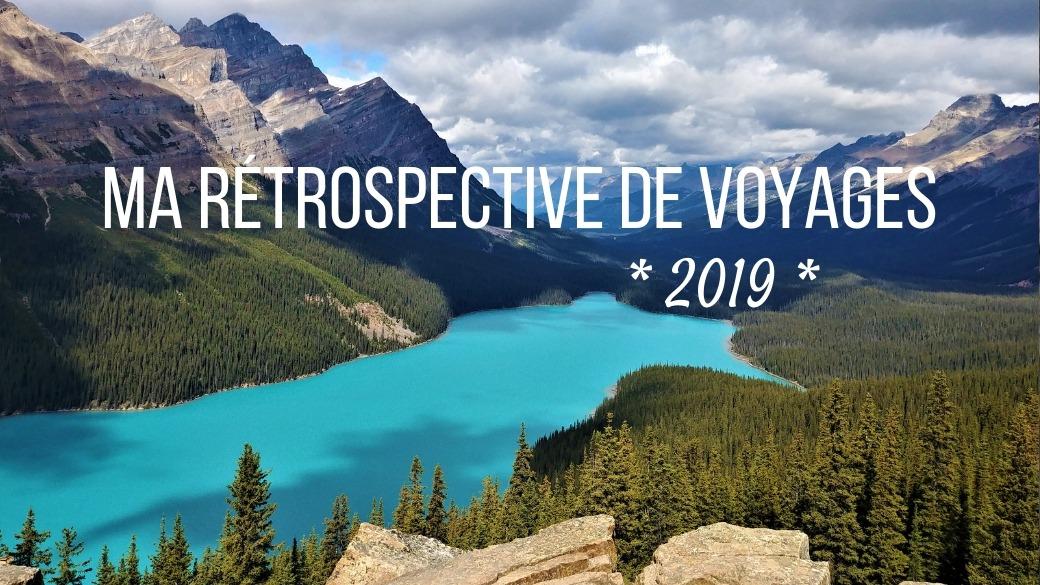 retrospective voyages 2019 arpenter le chemin