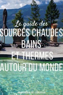 sources chaudes bains thermes autour du monde blog voyage