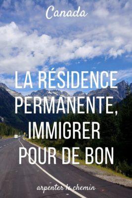 Immigrer au Canada avec la résidence permanente