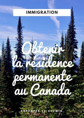 Obtenir la résidence permanente au Canada (1)