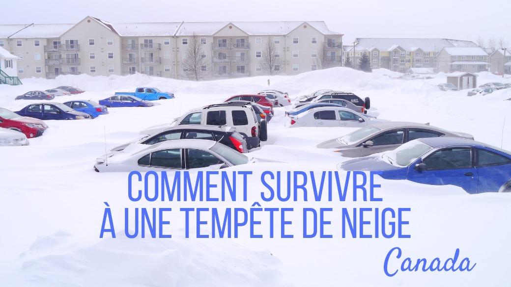 comment survivre tempete de neige canada
