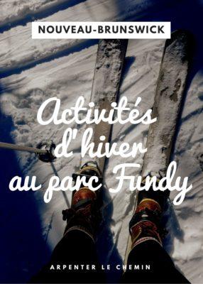 Activités d'hiver au parc Fundy, Nouveau-Brunswick