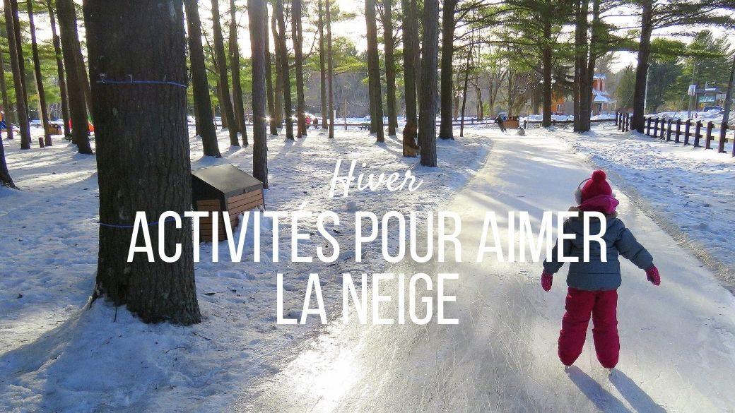 Activités originales pour aimer la neige