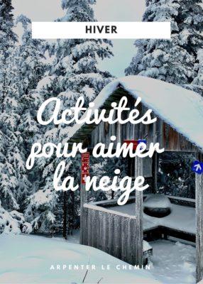 Activités pour aimer la neige et l'hiver