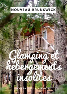 Glamping et hébergements insolites au Nouveau-Brunswick