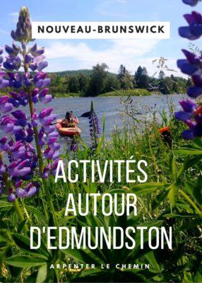 Idées d'activités autour d'Edmundston, Nouveau-Brunswick, Canada