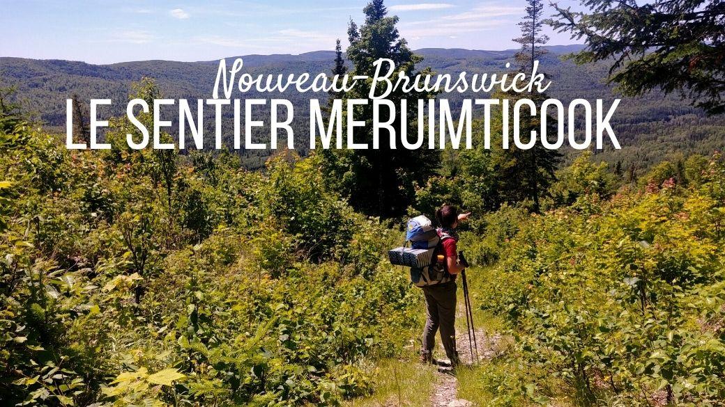 Le sentier Meruimticook, Edmundston, Nouveau-Brunswick