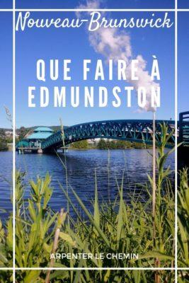 Que faire à Edmundston, Nouveau-Brunswick, Canada