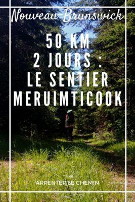 Randonnée sur le sentier Meruimticook, Nouveau-Brunswick