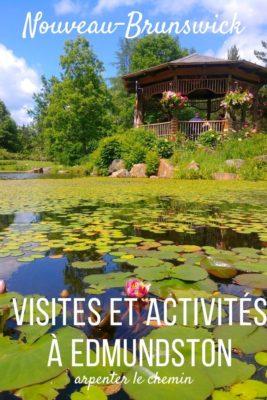 Visites et activités autour d'Edmundston, Nouveau-Brunswick,, Canada