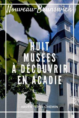 Musées Acadie - Nouveau-Brunswick
