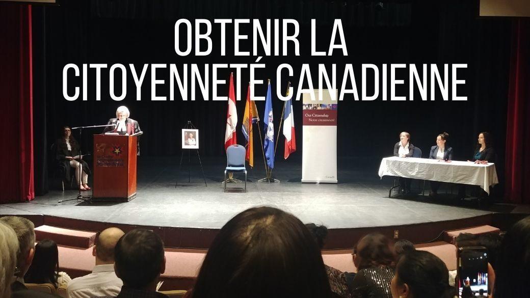 Obtenir la citoyenneté canadienne