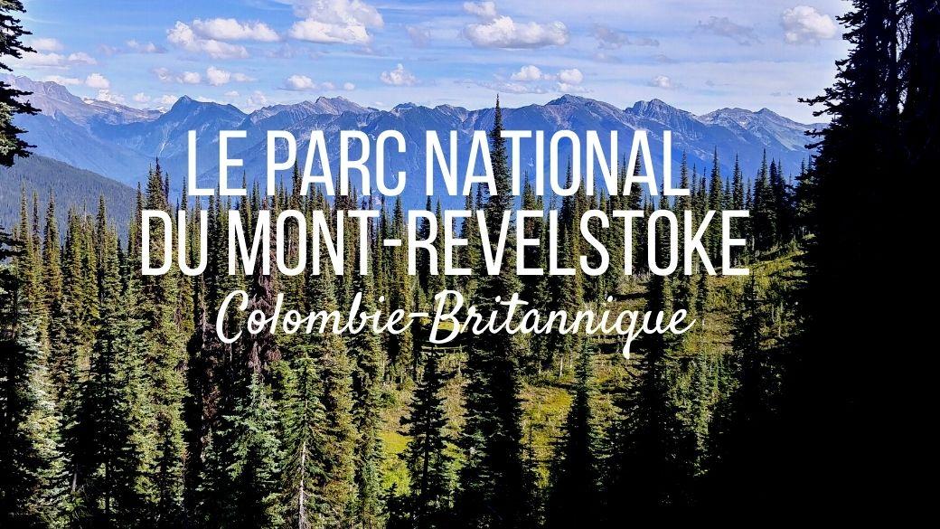 Parc national Mont-Revelstoke Canada